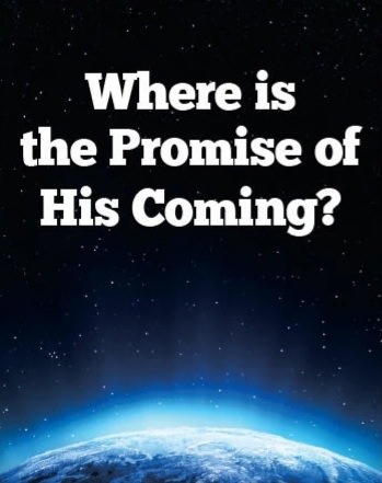 Where is the promise of his coming