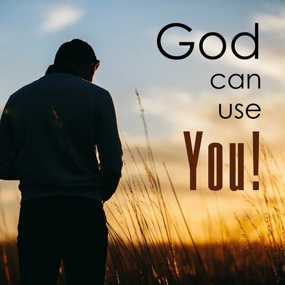 God can use you