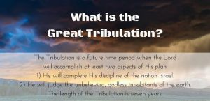 What is the Great Tribulation